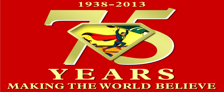 Celebrate 75 Years of Superman